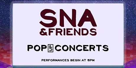 SNA & Friends Pop UP Concert  tickets