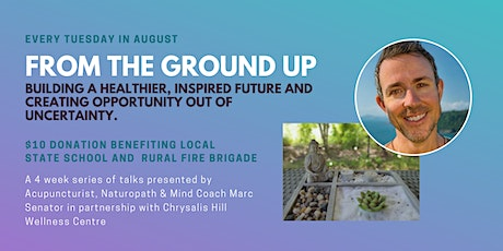FROM THE GROUND UP -  talks with  Marc Senator tickets