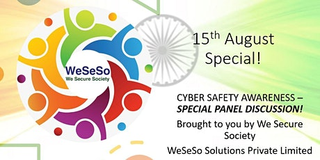 Independence Day-Special Panel Discussion on Building a Cyber Aware Society tickets