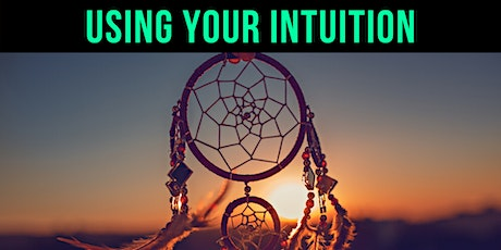 How to Use Your Intuition  Masterclass tickets