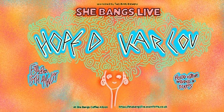 She Bangs Live #3 Feat. Hope D and Karlou tickets