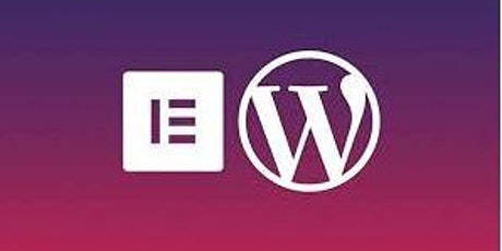 Build your own website -using Wordpress and Elementor tickets
