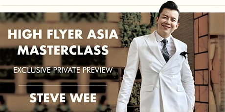 [12 August] High Flyer Asia Masterclass Exclusive Private Preview tickets