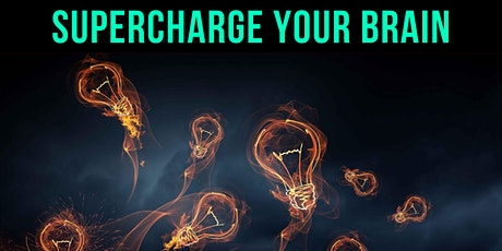 How to Supercharge Your Brain Masterclass tickets