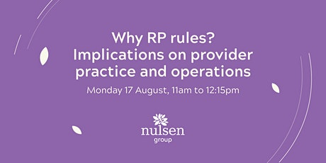 Why RP rules? Implications on Provider Practice and Operations tickets