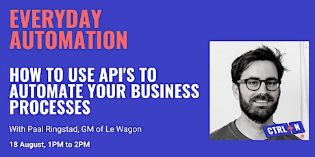 CTRL+N | Everyday Automation with Paal Ringstad (GM of Le Wagon) tickets