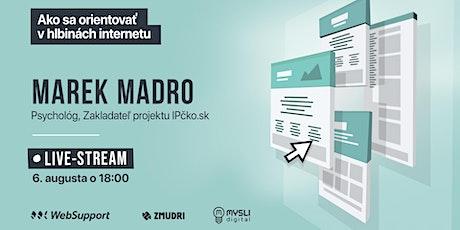 Sexuálni predátori na internete (Marek Madro) tickets