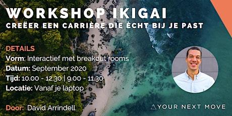 Workshop ikigai  Hoe je een carrière creëert die echt bij je past tickets