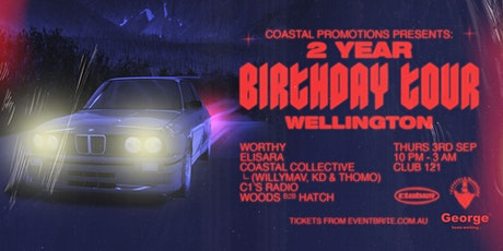 Coastal Promotions 2 Year Birthday Tour - Wellington tickets