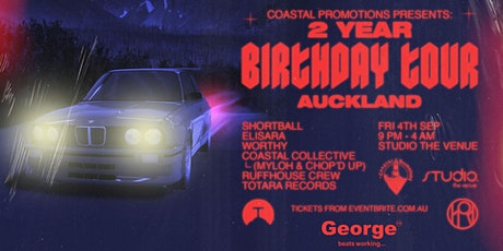 Coastal Promotions 2 Year Birthday Tour - Auckland tickets