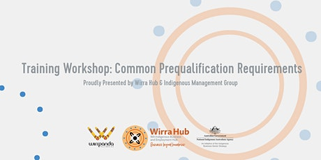 Wirra Hub: Common Prequalification Requirements tickets