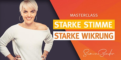 STARKE STIMME - STARKE WIRKUNG! Masterclass mit Simone Zander Tickets