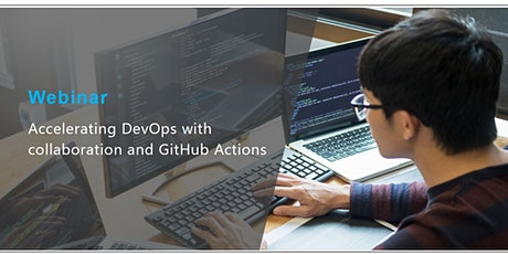 Accelerating DevOps with Collaboration and GitHub Actions entradas