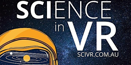 National Science Week 2020  - OzGrav's Science Immersion in VR tickets