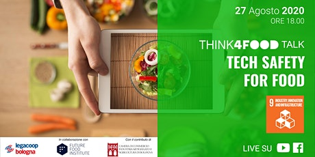 Think4Food Talk: Tech Safety for Food biglietti