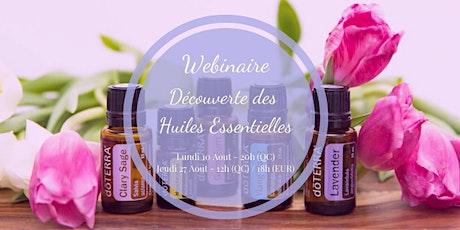 Atelier Virtuel-Découverte des Huiles Essentielles (20h Québec) billets