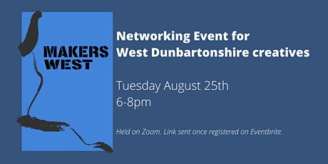 Makers West -  August Networking Event tickets