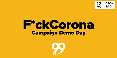 F*ck Corona Campaign DemoDay tickets