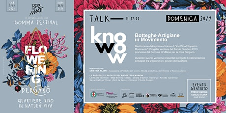 "Talk - ""KnoWow!: botteghe artigiane in movimento"" tickets"