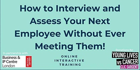 Webinar: Interview & Assess a Next Employee Without Meeting Them  cost £10 tickets