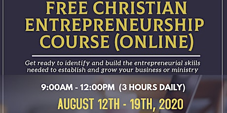 Free Christian Entrepreneurship Course (7 Days) tickets