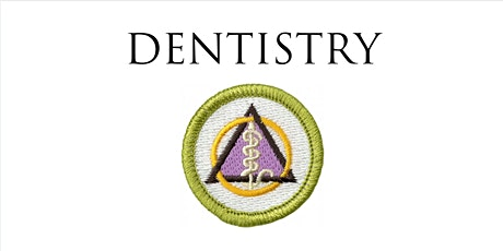 Dentistry Merit Badge Online tickets