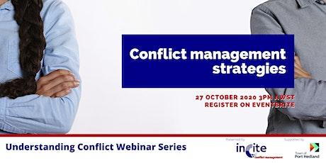 Understanding Conflict - Conflict management strategies tickets