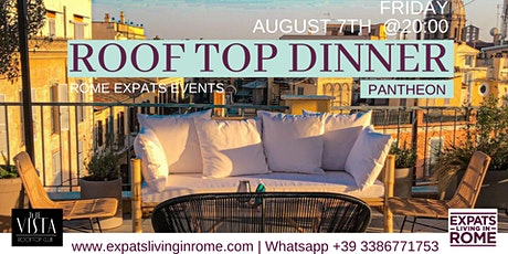 Friday August 7th - Roof Top Dinner (Pantheon) biglietti