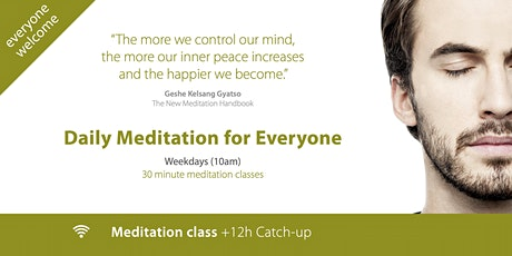 Daily Meditation for Everyone (10 - 14 August) tickets