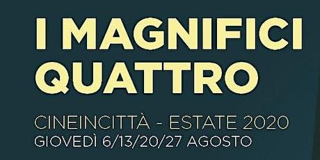 I MAGNIFICI QUATTRO - CINEINCITTÀ - BIANCO ROSSO E VERDONE biglietti