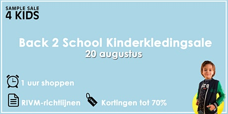 Back 2 School Kinderkledingsale | 20 augustus tickets