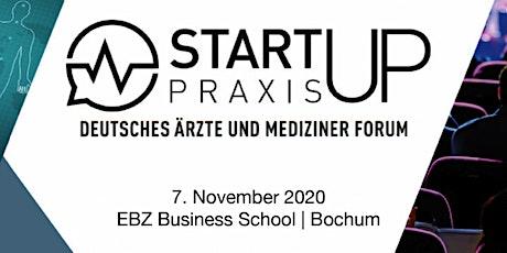 StartUp-Praxis  - Das Ärzteforum für den Auf- und Ausbau der eigenen Praxis Tickets