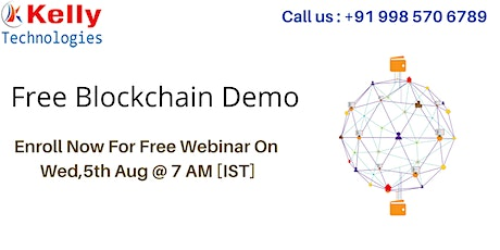 Enroll For Blockchain Free Interactive Demo On 5th Aug @ 7 AM [IST] tickets