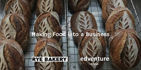 Making Food Into A Business tickets