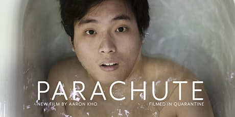 PARACHUTE - New Film by Aaron Kho (SINGAPORE PREMIERE) tickets