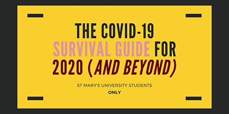 THE COVID-19 SURVIVAL GUIDE for 2020 (and beyond) {St Marys Students only} tickets