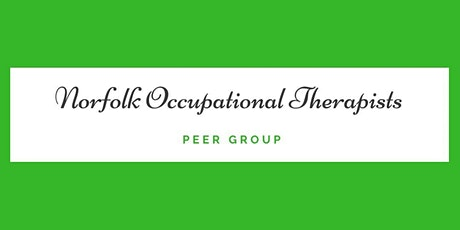 August Norfolk Occupational Therapist Peer Group tickets