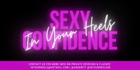 In Your Heels - With Ange - Learn the Ins and Outs of Sexy Confidence! tickets