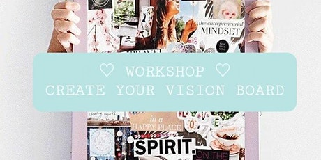 WORKSHOP create your VISION BOARD tickets