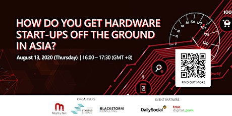 How Do You Get Hardware Startups Off the Ground in Asia? tickets