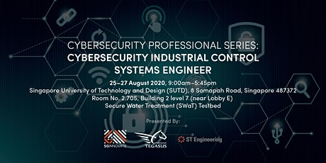 Cybersecurity Industrial Control Systems Engineer (25 – 27 August 2020) tickets