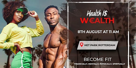 HEALTH I$ W€ALTH tickets