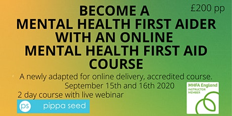 Online MHFA England Adult 2 day Mental Health First Aid course tickets