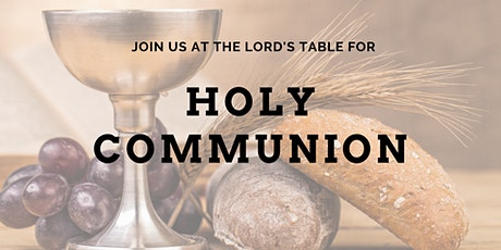 Holy Communion: August 9, 2020 tickets