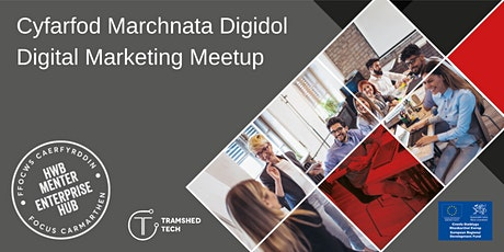 Cyfarfod Marchnata Digidol | Digital Marketing Meetup tickets