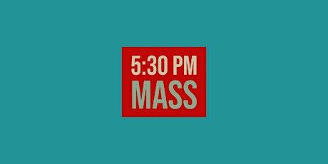 5:30 Sunday Night Mass - August 9, 2020 tickets