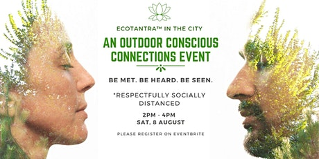 Ecotantra in the City: An Outdoor Conscious Connections Event tickets