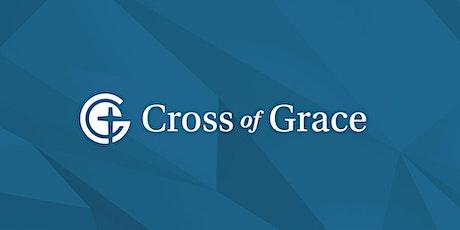 Cross of Grace Sunday service @ 9:30 am tickets