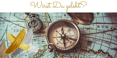 Intensivworkshop - Wirst du gelebt? Tickets