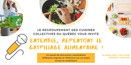 Ensemble, repensons le gaspillage alimentaire ! tickets